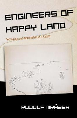 Engineers of Happy Land By Mrazek, Rudolf