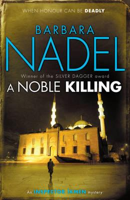 A Noble Killing By Nadel, Barbara